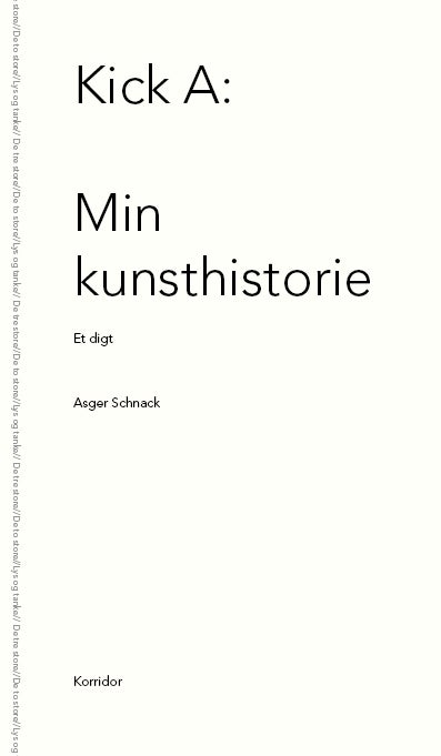 Image of Asger Schnack - Kick A: Min kunsthistorie