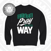 Image of stack pray stay out the way - Chocolate crewneck with forest green and white print