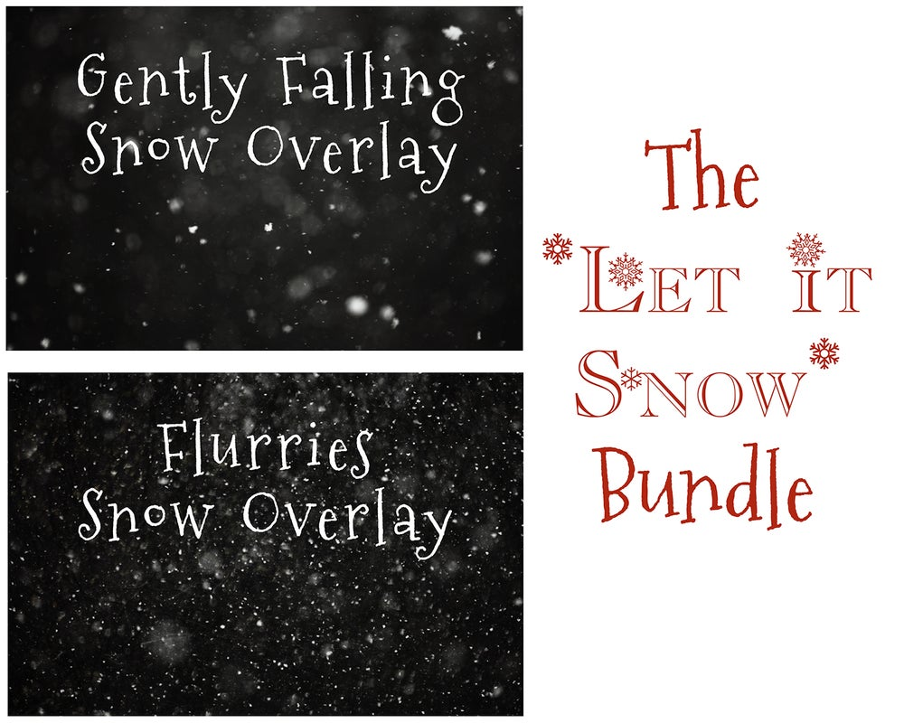 Image of Let It Snow Overlay Bundle!!!