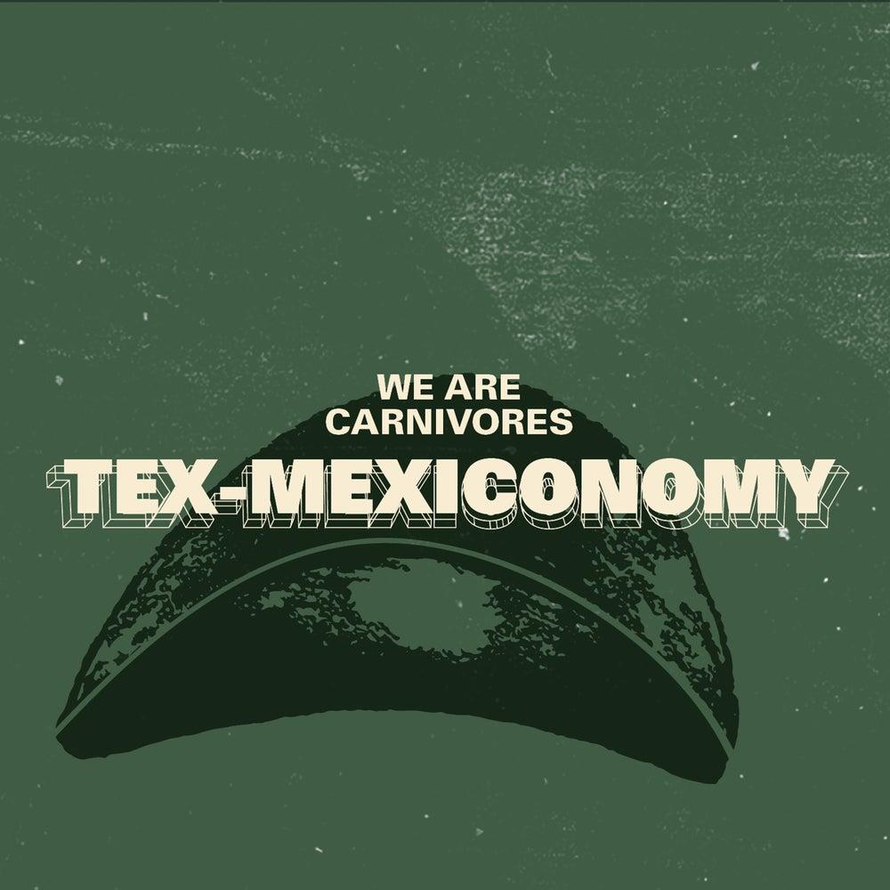 Image of Tex-Mexiconomy EP - DIGITAL