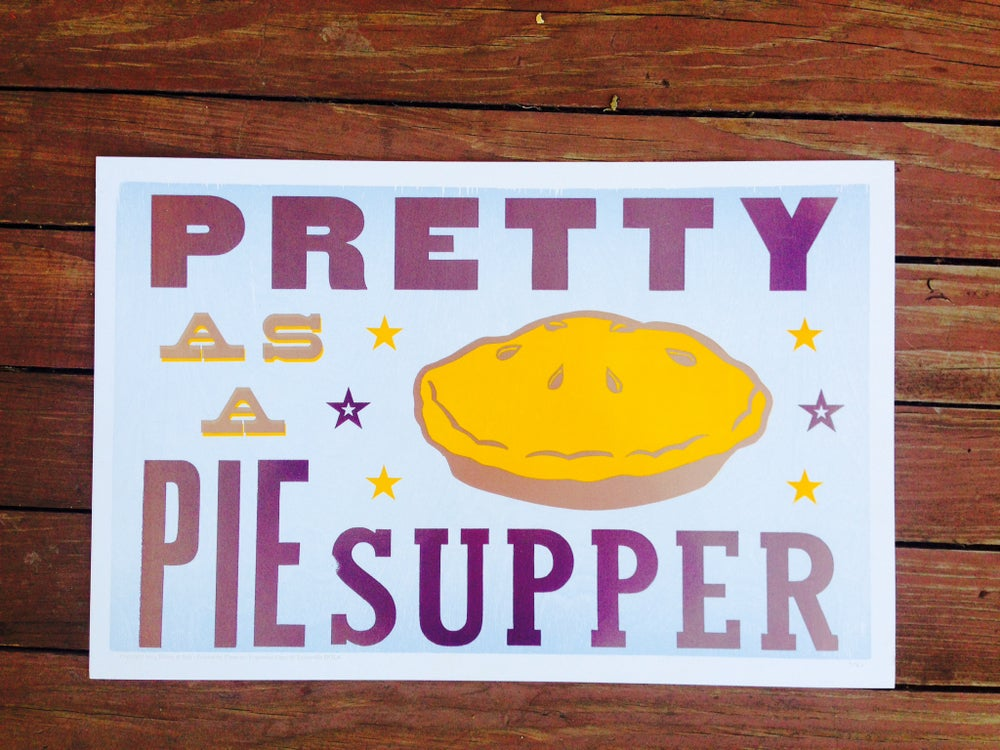 """Image of """"pretty as a pie supper"""" print [eat your words letterpress series]"""