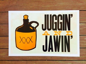 "Image of """"juggin' and jawin'"" print [eat your words letterpress series]"