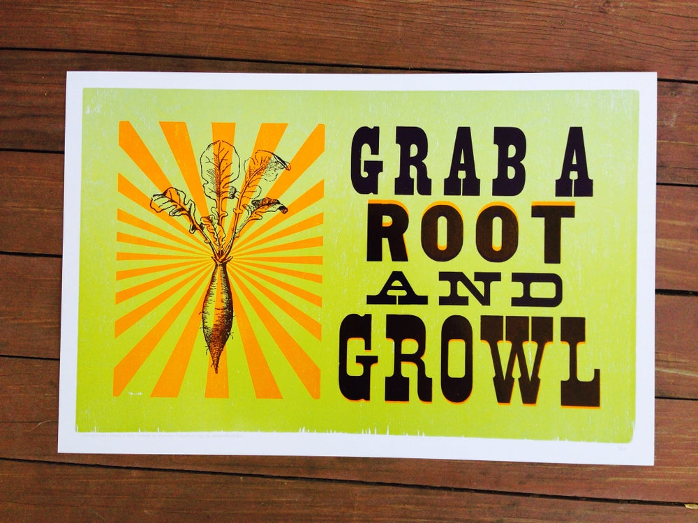 """Image of """"grab a root and growl"""" print [eat your words letterpress series]"""
