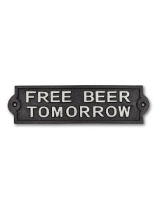 Image of Free Beer Tomorrow Cast Iron Bar Sign