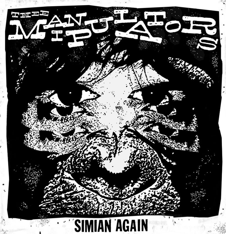 Image of Thee Manipulators - Simian Again - 7""