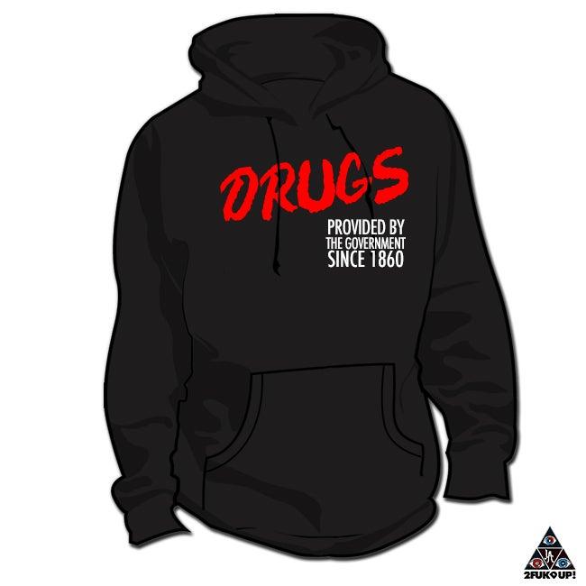 Image of DRUGS *Hoodie & Crewneck Sweater*