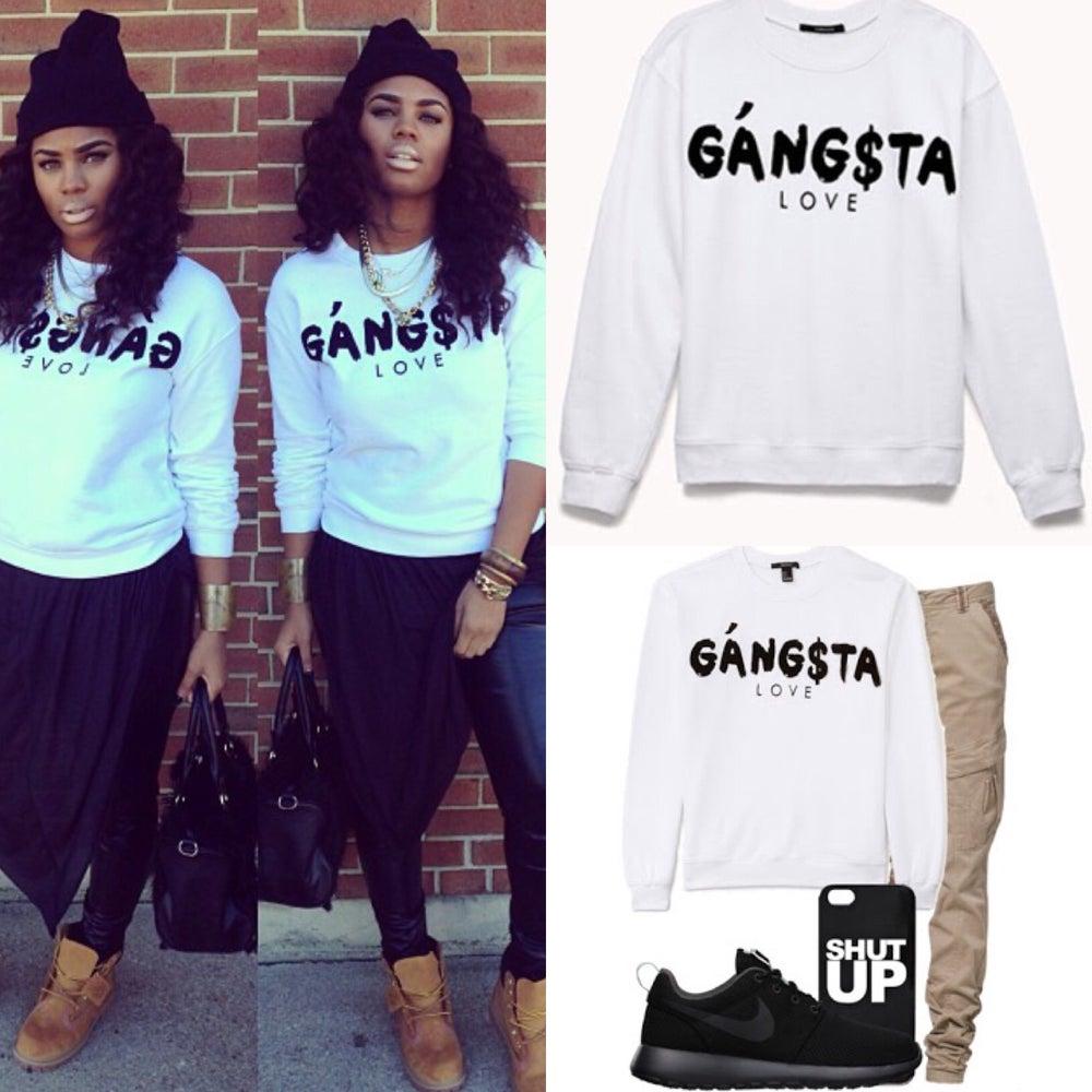 Image of Gangsta Love Sweatshirt