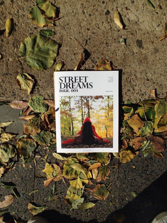 Image of Street Dreams Magazine Issue .004 (Print Copy)
