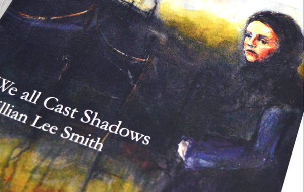Image of We all Cast Shadows - Soft cover book