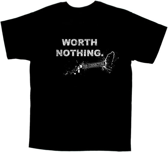 "Image of ""WORTH NOTHING."" Tee"