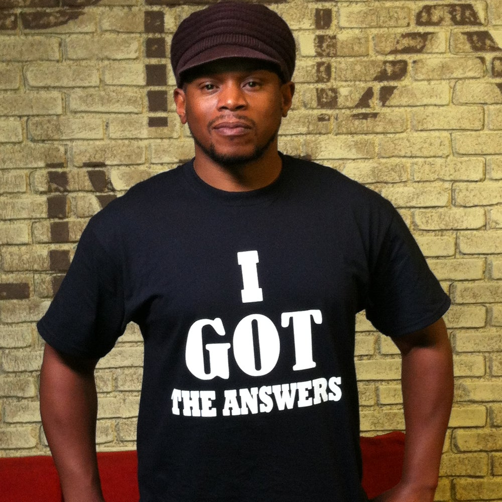 "Image of ""I Got The Answers"" Tee"
