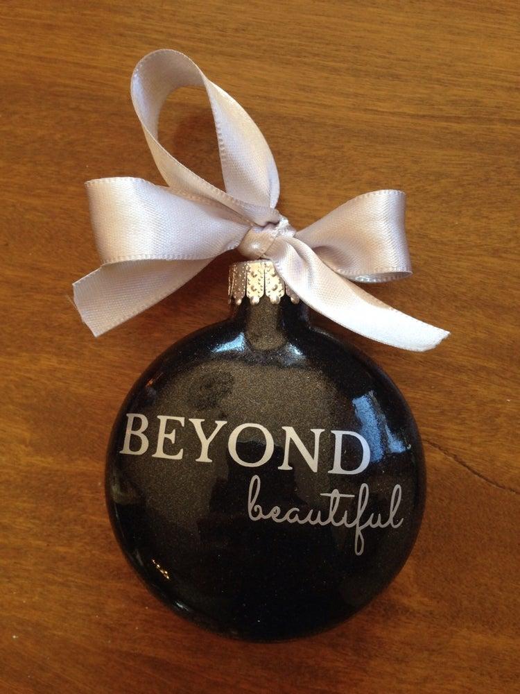 Image of Beyond Beautiful Design Ornament