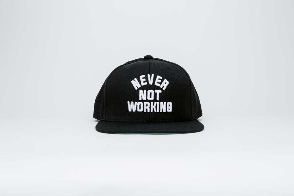 Image of Never Not Working Snapback