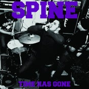 """Image of SPINE """"TIME HAS GONE"""" LP - BACK IN STOCK!!!"""