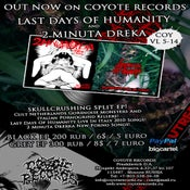 "Image of LAST DAYS OF HUMANITY / 2 MINUTA DREKA SPLIT 7"" EP"
