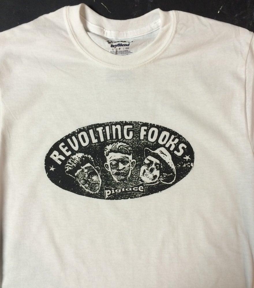Image of Pigface Revolting FOOKS shirt