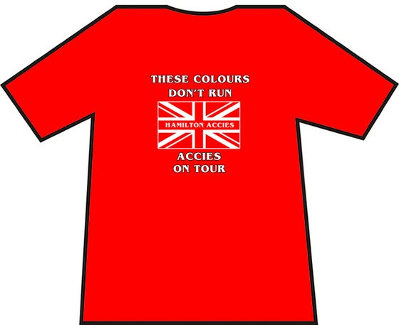 Image of These Colours Don't Run. Hamilton Accies On Tour Casuals T-Shirts.