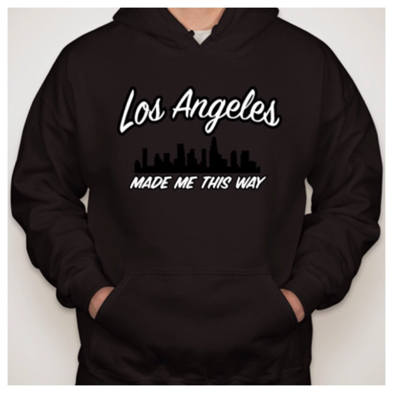 "Image of ""Los Angeles Made Me This Way"" - Hoodie"