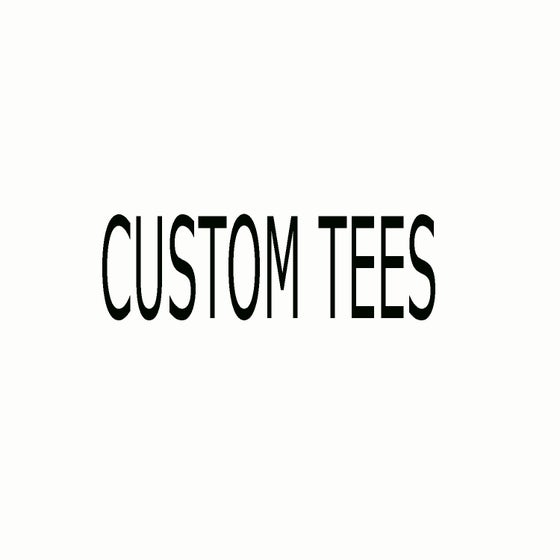 Image of CUSTOM TEE