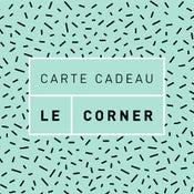 Carte Cadeau 100€ - LE CORNER