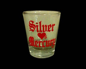 Image of Silver Loves Mercury shot glass