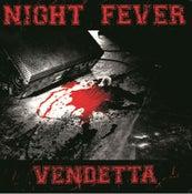 Image of NIGHT FEVER - Vendetta LP