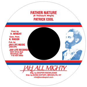 """Image of Patrick Cool - Father Nature 7"""" (Jah All Mighty)"""