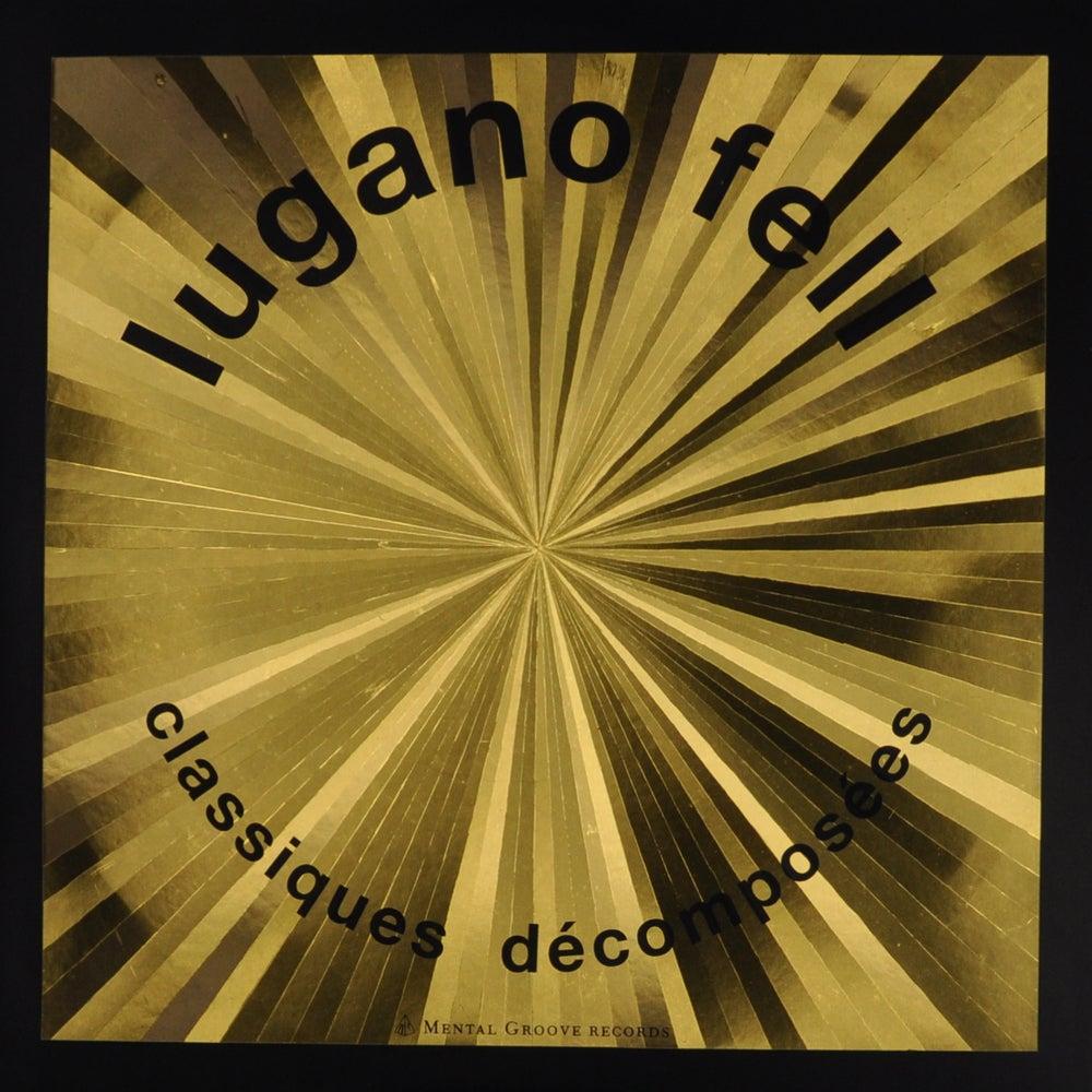 Image of Lugano Fell - Classiques Décomposées (2xvinyl)