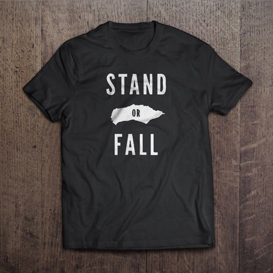 Image of Stand Or Fall Tshirt