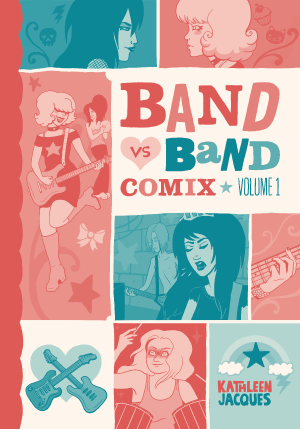 Image of Band Vs. Band Comix Volume 1 Book