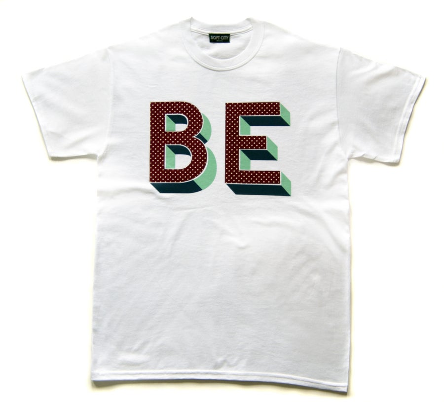 Image of 'BE t-shirt' by Archie Proudfoot