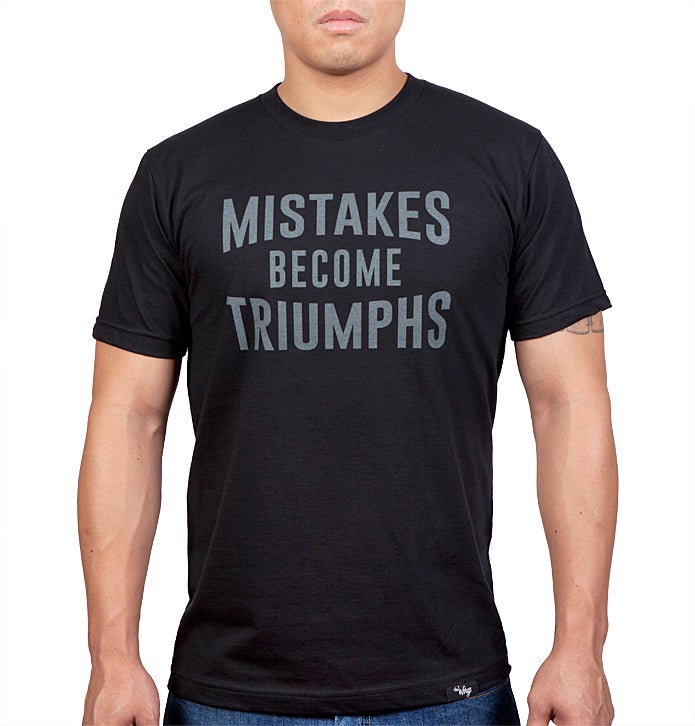 Image of Mistakes Become Triumphs (Black)