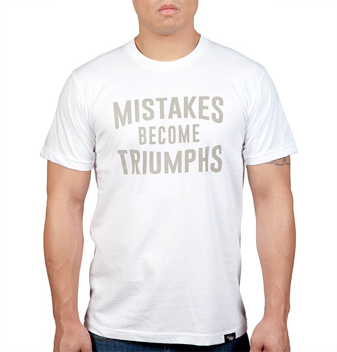 Image of Mistakes Become Triumphs (White)