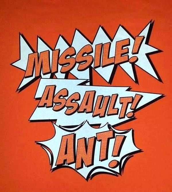 Image of MISSILE ASSAULT ANT T-SHIRT!!!