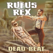 Image of Rufus Rex ~ Dead Beat CD