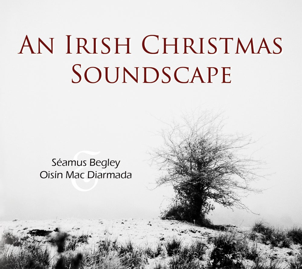 Image of CD: An Irish Christmas Soundscape - Séamus Begley & Oisín Mac Diarmada