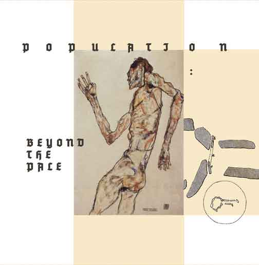 "Image of Population ""Beyond the Pale"" LP just found a few copies!!!"