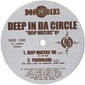 """Image of DEEP IN DA CIRCLE """"DEEP WATERS"""" EP (BLACK VINYL)"""