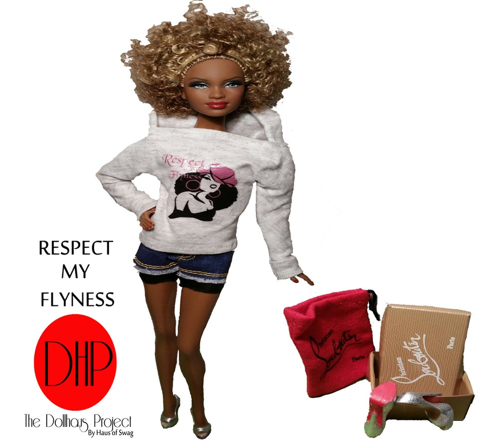 Image of Respect My Flyness fashion doll
