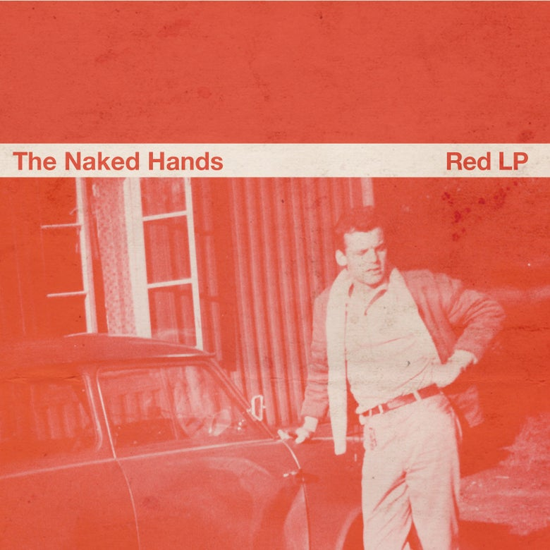Image of The Naked Hands - Red LP