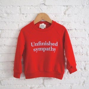 Image of UNFINISHED SYMPATHY SWEATSHIRT