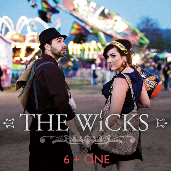 Image of The Wicks, 6 + ONE, CD