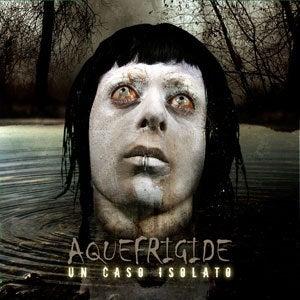Image of Aquefrigide - Un Caso Isolato