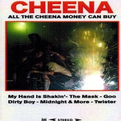 Image of Cheena - All The Cheena Money Can Buy CS [Pro-dub]