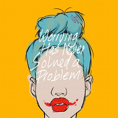 Image of Worrying Has Never Solved A Problem *PRINT*