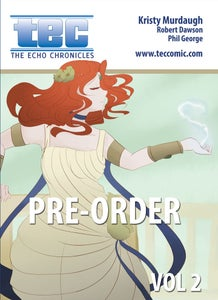 Image of TEC: The Echo Chronicles Vol 2 Print Edition - PRE ORDER