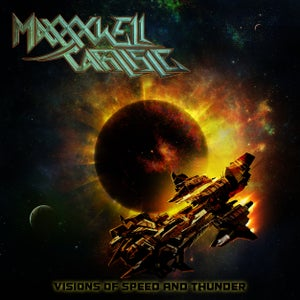 """Image of Maxxxwell Carlisle """"Visions of Speed and Thunder"""" CD"""