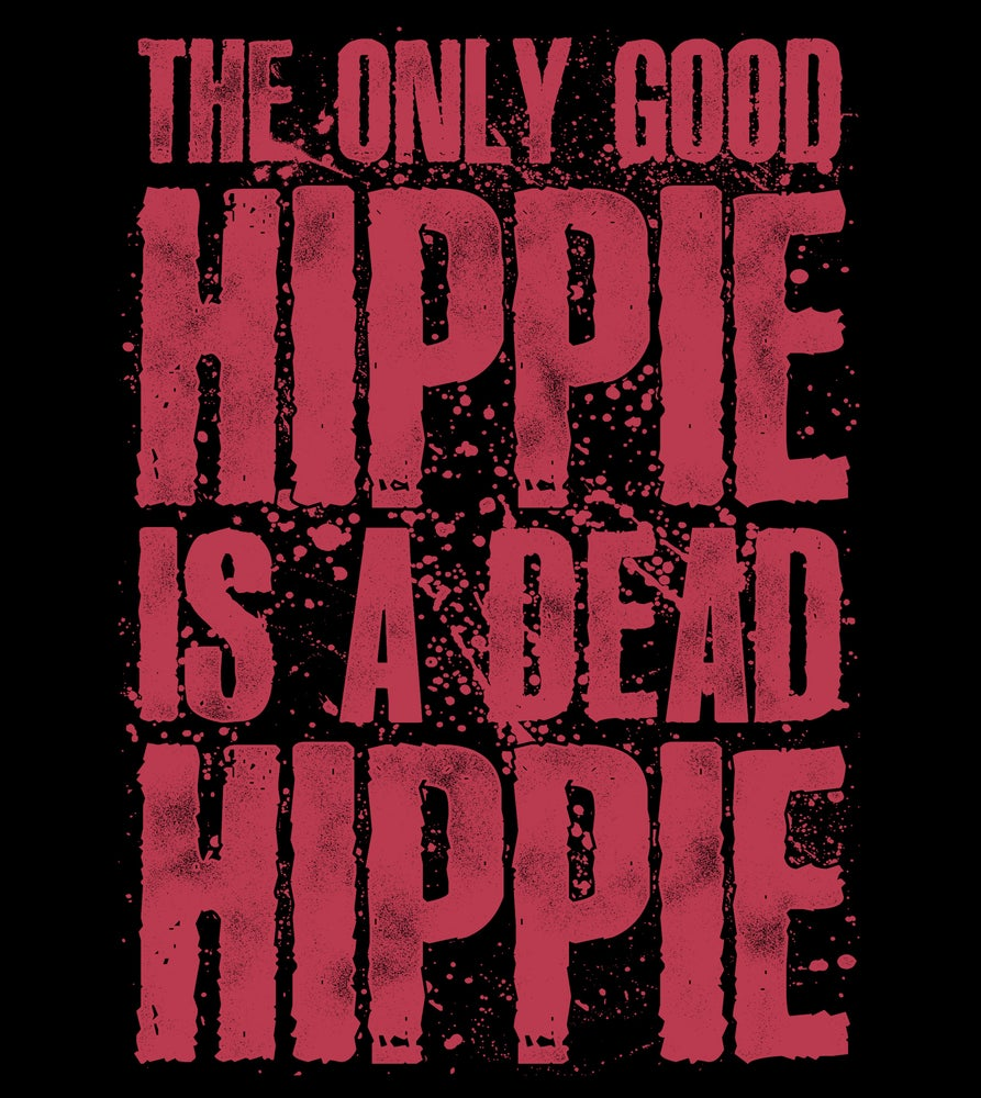 Image of THE ONLY GOOD HIPPIE...