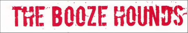 Image of The Booze Hounds - Sticker