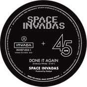 Image of Space Invadas - Done It Again - 7""